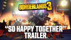 Borderlands 3 – So Happy Together Trailer